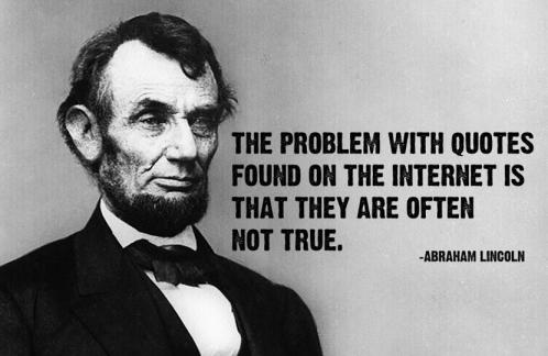 Abraham Lincoln Quote Internet Hoax Fake